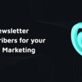 How to generate Online Shop Newsletter Subscribers