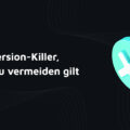 Conversion Killer im E-Commerce