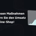 umsatzsteigerung online shop