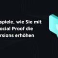 Online Shop Conversion erhöhen mit Social Proof