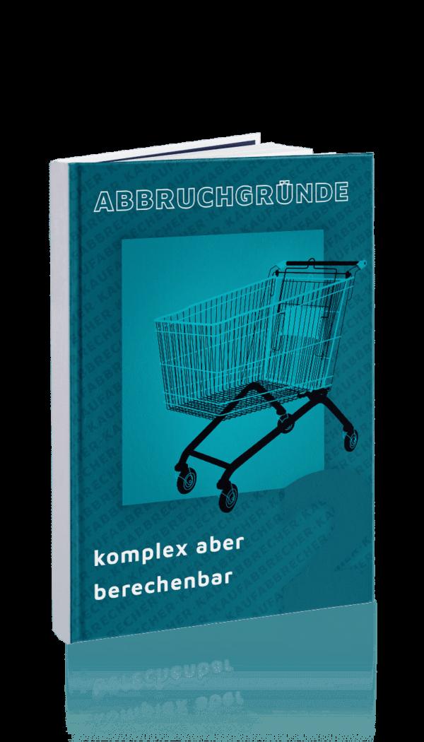 Kaufabbrecher Abbruchgründe_Komplex aber berechenbar Cover
