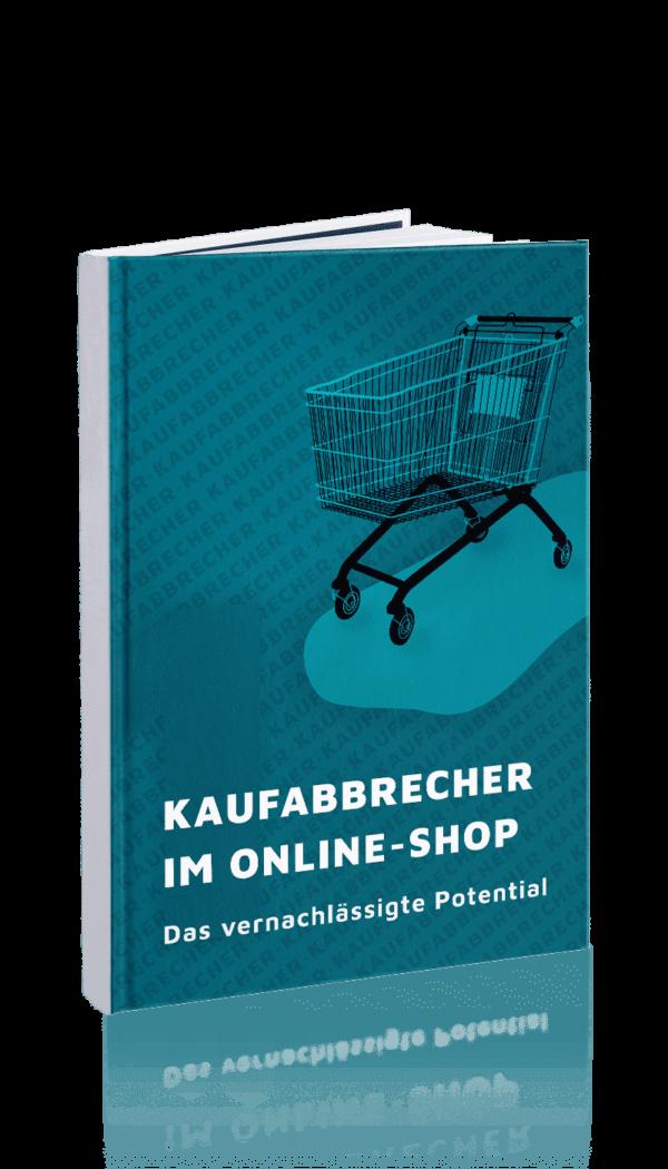 Kaufabbrecher im Online Shop_Das vernachlässigte Potential