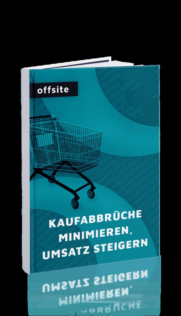 Offsite_Kaufabbrüche minimieren, Umsatz steigern Cover