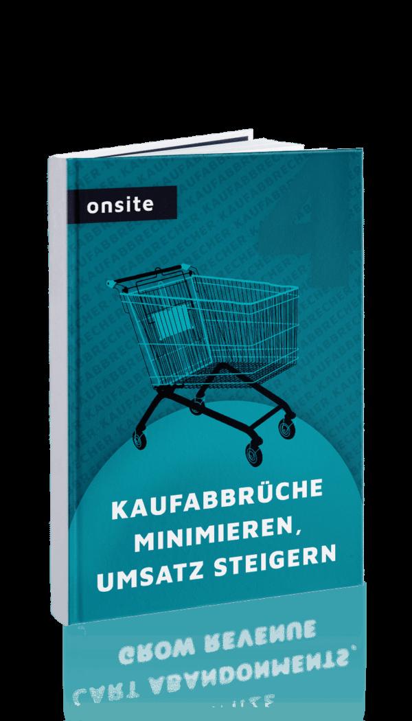 Onsite_Kaufabbrüche minimieren, Umsatz steigern_04_Cover_DE